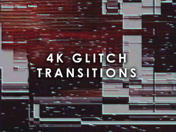 4K Glitch Transitions (16 elements)