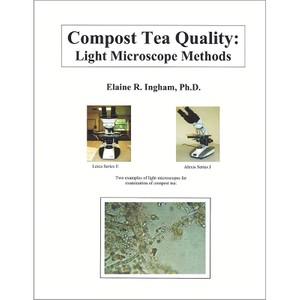 Compost Tea Quality: Light Microscope Methods
