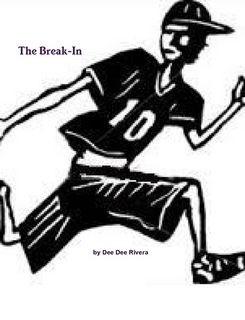 The Break-In
