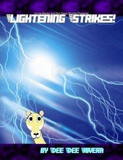 Lightening Strikes!