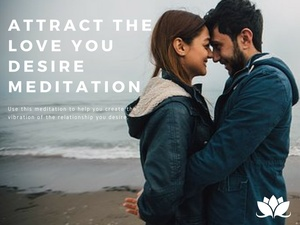 Self Hypnosis Theta Meditation to Attract the Relationship You Truly Desire