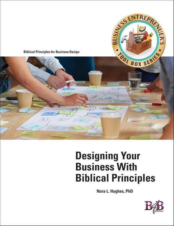 Designing Your Business With Biblical Principles