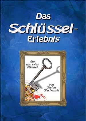 Das Schlüsselerlebnis 2. Auflage (gedruckte Version)