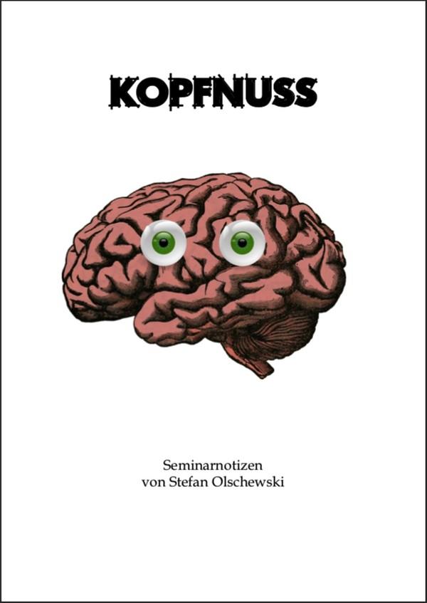 KOPFNUSS Seminarheft von Stefan Olschewski - gedruckte Version