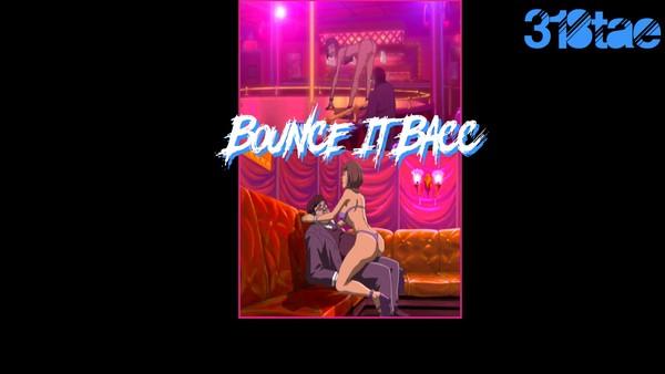Bounce It Bacc - Wav Download