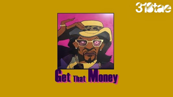 Get That Money - Wav Lease Download (Prod. 318tae)