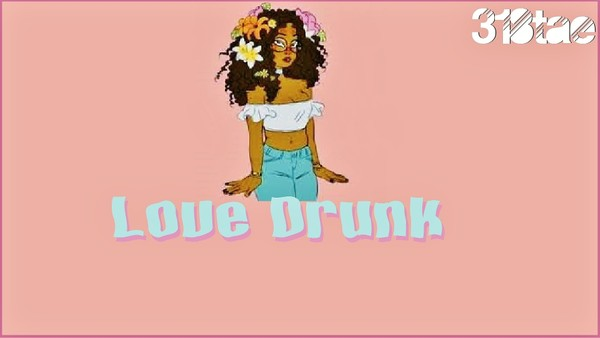 Love Drunk Exclusive - + Trackouts Download (Prod. 318tae) zip