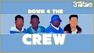 Down 4 the Crew - Wav Download