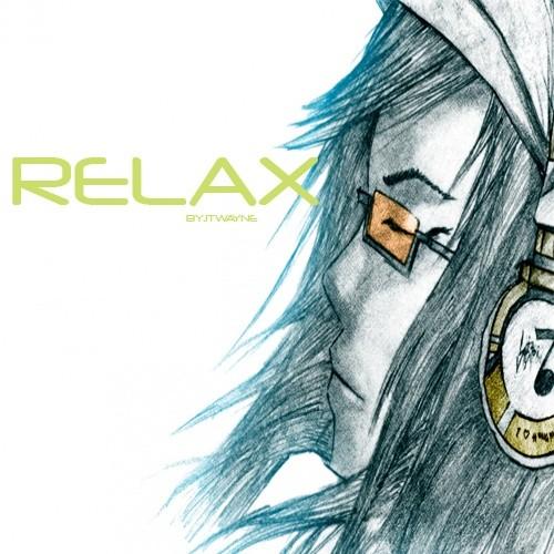 RELAX BY JTWAYNE