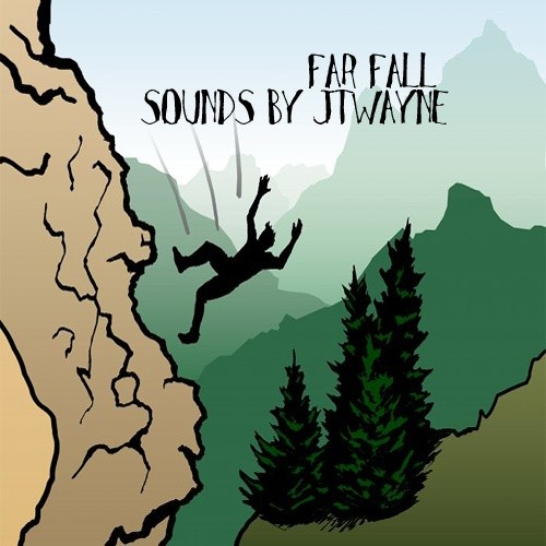 FAR FALL BY JTWAYNE