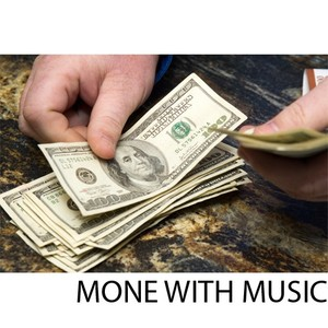 MONEY WITH MUSIC AND TIPS
