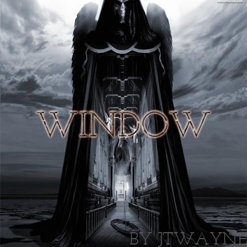WINDOW BY JTWAYNE