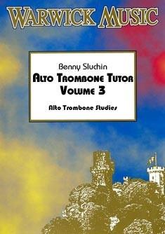 Benny Sluchin: Alto Trombone Tutor (Vol 3)