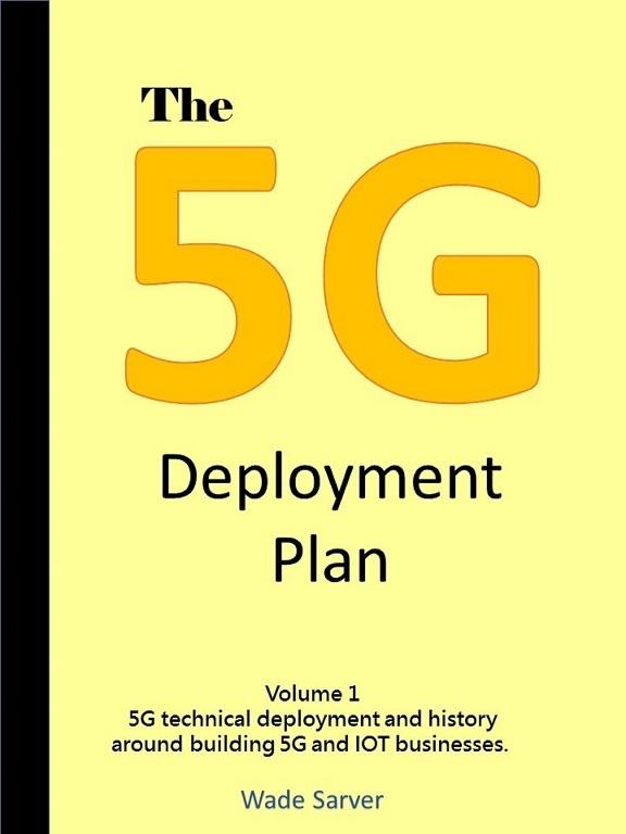 The 5G Deployment Plan