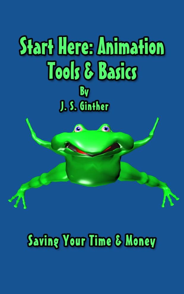 Start Here: Animation Tools and Basics