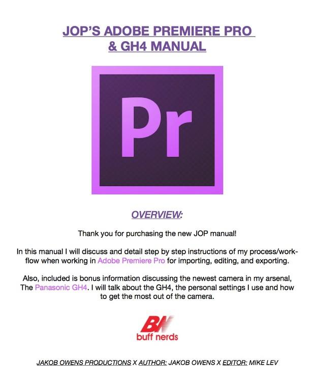 JOP Adobe Premiere Pro & GH4 Manual