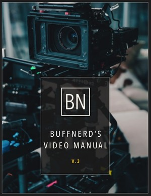 BuffNerds Complete Video & Business Guide!