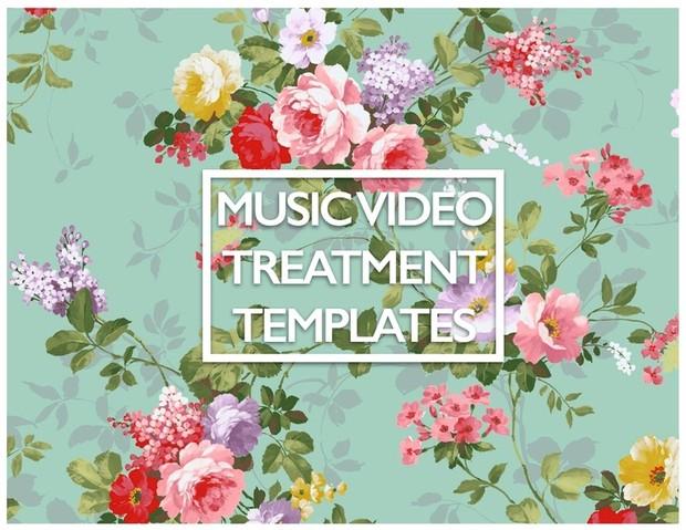 Music Video Treatment TEMPLATES!