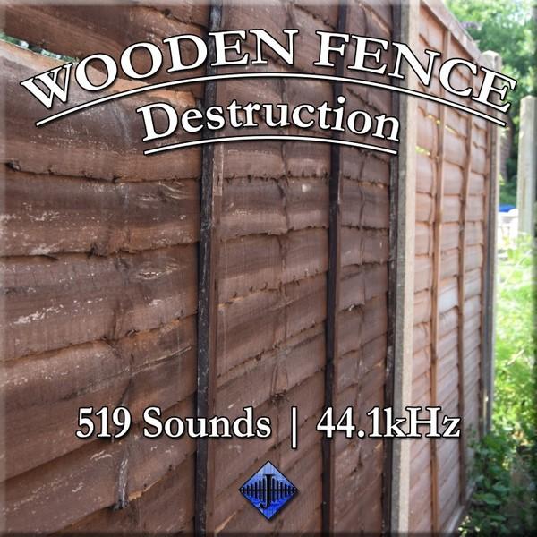 Wooden Fence, Destruction