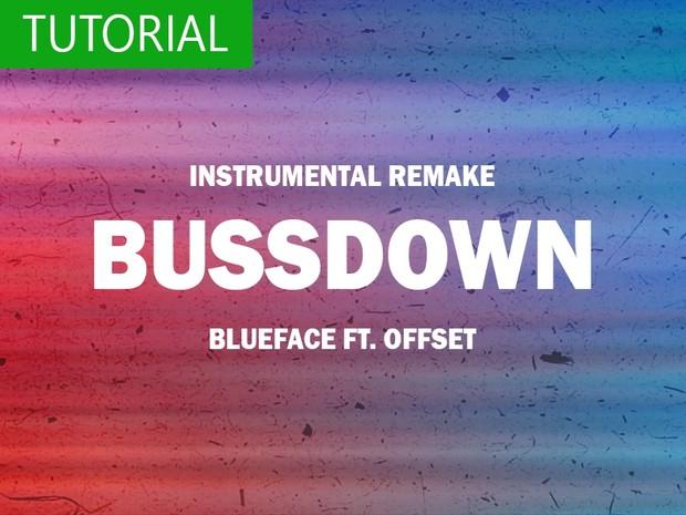 LIVE tutorial: Blueface - Bussdown ft Offset (instrumental)