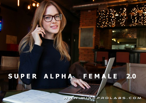 SUPER ALPHA FEMALE 2.0 - Most Powerful Alpha Female Subliminal Program