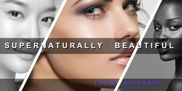 SUPERNATURALLY BEAUTIFUL SKIN