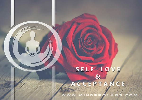 Self Love And Acceptance  -  Love Yourself
