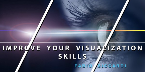 IMPROVE YOUR VISUALIZATION SKILLS  |   Manifest Your Dreams