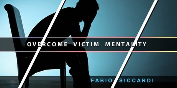 Overcome Victim Mentality - Move Forward in Life! (With Ultrasonic Option)