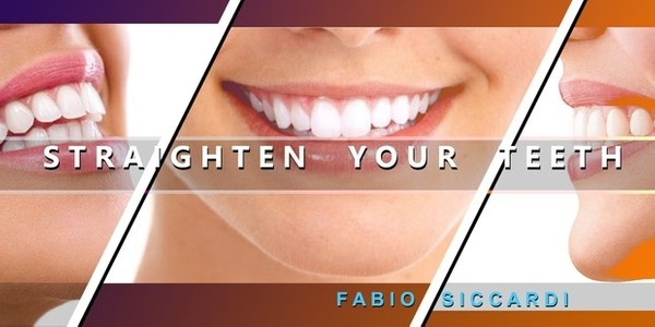 STRAIGHTEN YOUR TEETH