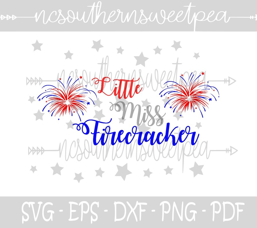 Little Miss Firecracker Svg Eps Dxf Png Pdf File Nc Southern Sweet Pea