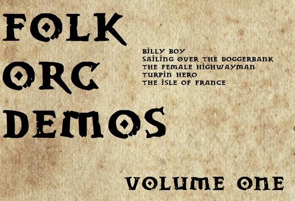 FOLK ORC DEMOS - VOL. 1