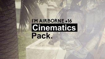 I'm Airborne #16 Cinematics Pack