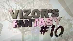 Vizor's Fantasy #10 (Project File and Clips)