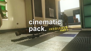 INSOLENCE 2: Cinematic Pack (part 1)