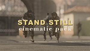 Stand Still Cinematic Pack