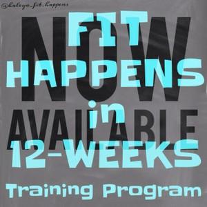Fit Happens in 12-Weeks Training Program