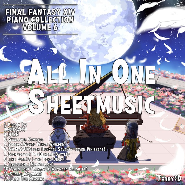 FInal Fantasy XIV Piano collection Vol,6. (Arr.by Terry:D)  All in one sheetmusic.