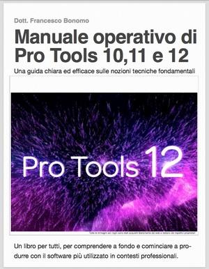 Manuale operativo Pro Tools 10, 11 e 12