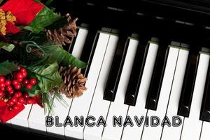 Blanca Navidad - White Christmas (Piano & Voice Arrangement)