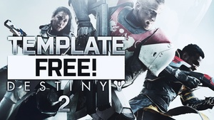 Destiny 2 - Thumbnail Template Pack - Photoshop Template