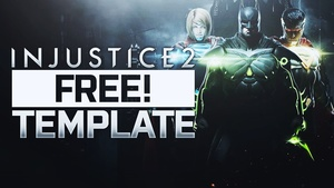 Injustice 2 - Thumbnail Template Pack - Photoshop Template