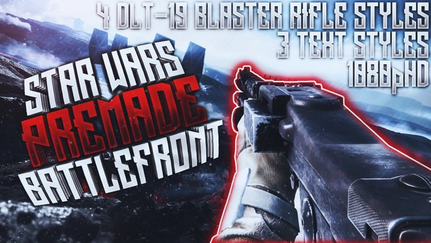 DLT-19 Heavy Blaster Rifle Thumbnail Pack - Star Wars Battlefront - YouTube Thumbnail Template