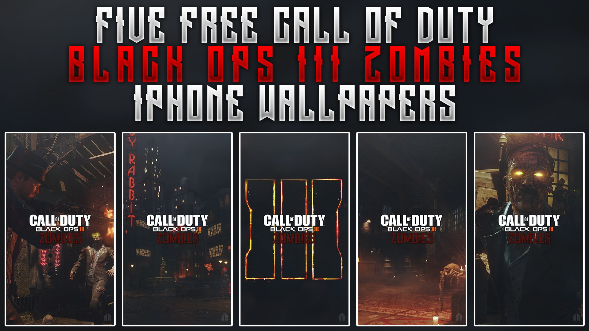 Black Ops Iii Zombies Iphone Wallpaper Pack Acez Graphics
