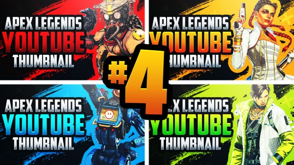 Apex Legends - YouTube Thumbnail Template Pack #4 - Season 4 Edition