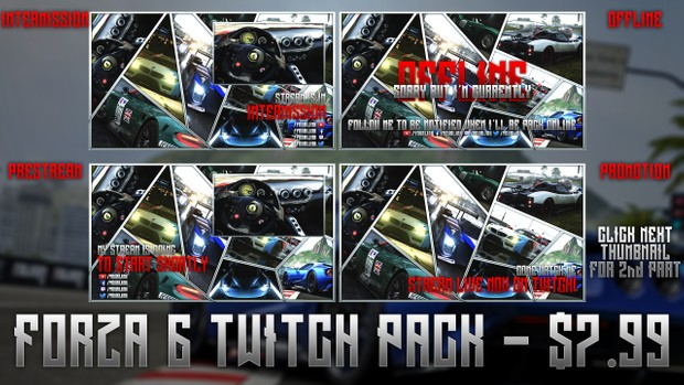 Forza Motorsport 6 - Twitch Live Stream Pack