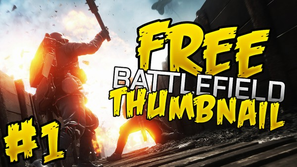 Battlefield 1 - FREE Thumbnail Template Pack - Photoshop