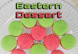 Eastern Dessert Chapter فصل الحلويات الشرقية