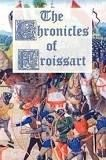 John Froissart's Chronicles 12 volumes
