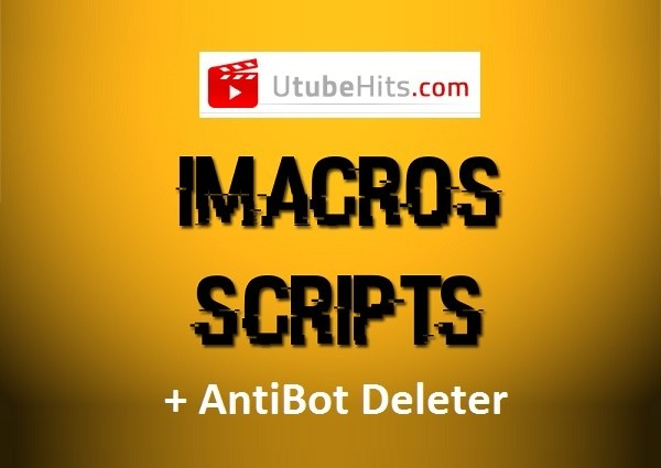 Get Utubehits iMacro Automation Bot Scripts